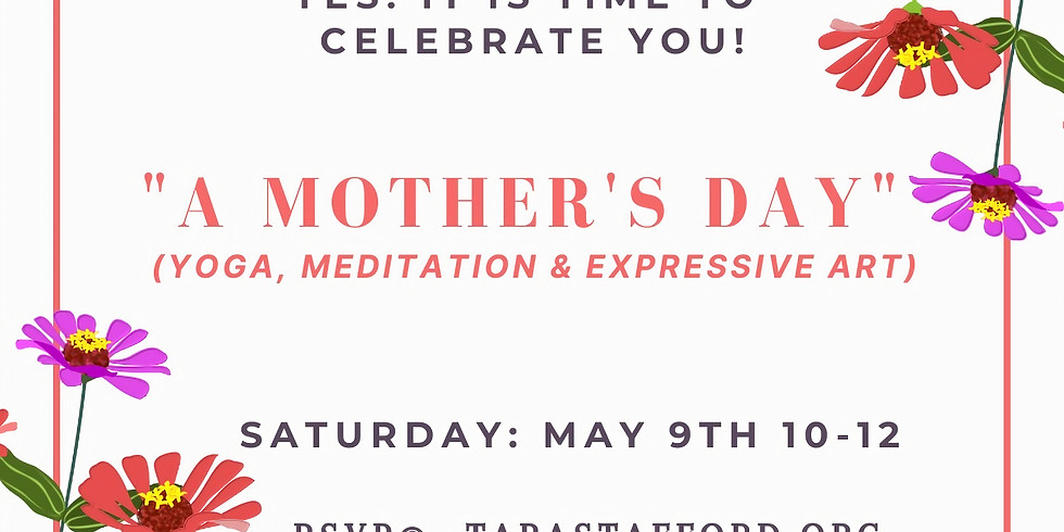 """""""A MOTHER'S DAY"""""""