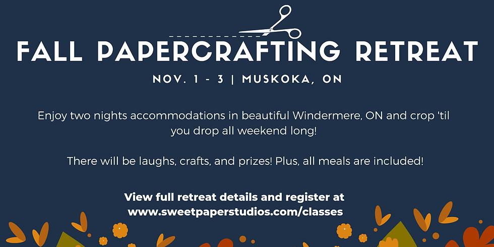 Fall Papercrafting Retreat