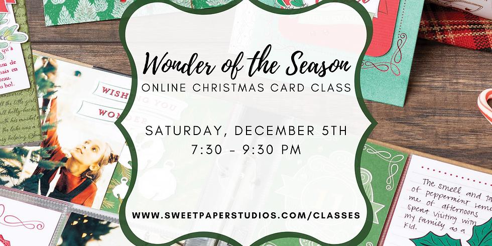 Wonder of the Season Christmas Card Class