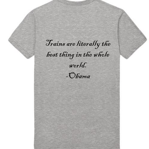 Obama Trains Quote T-Shirt