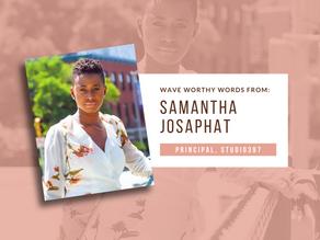 Wave Worthy Chats - Samantha Josaphat