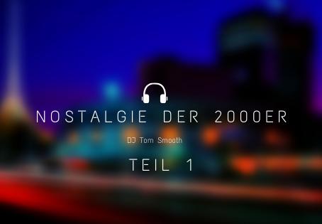 Nostalgie der 2000er Teil 1