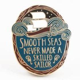 Smooth Seas Pin
