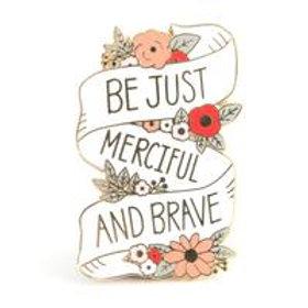 Be Merciful Pin
