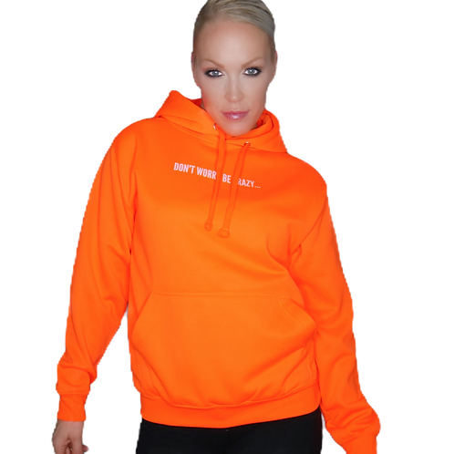 """HOODIE FLUO Unisexe CSG """"Don't worry..."""""""