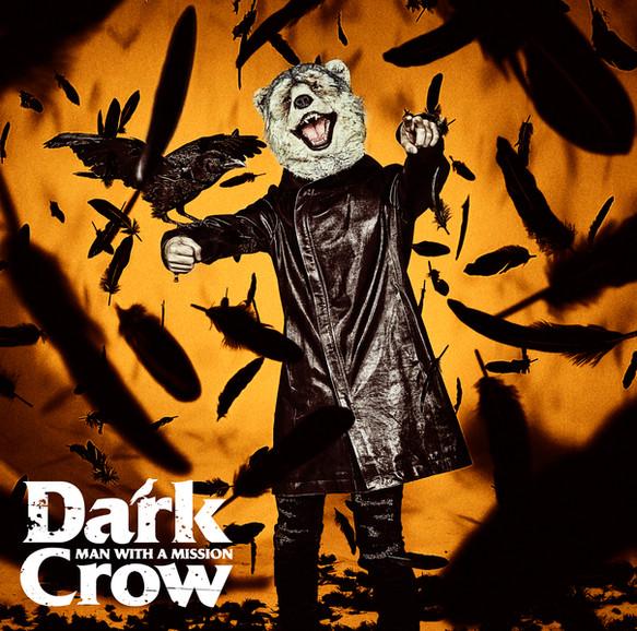 MAN WITH A MISSION (Dark Crow)