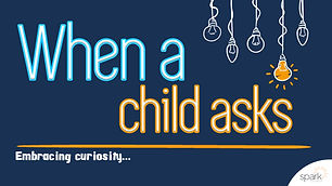 When A Child Asks.jpg