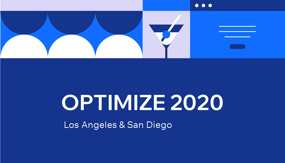 OPTIMIZE 2020 in Los Angeles and San Diego.