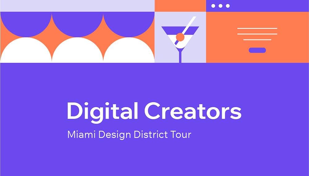 Digital Creators Miami Design District Tour
