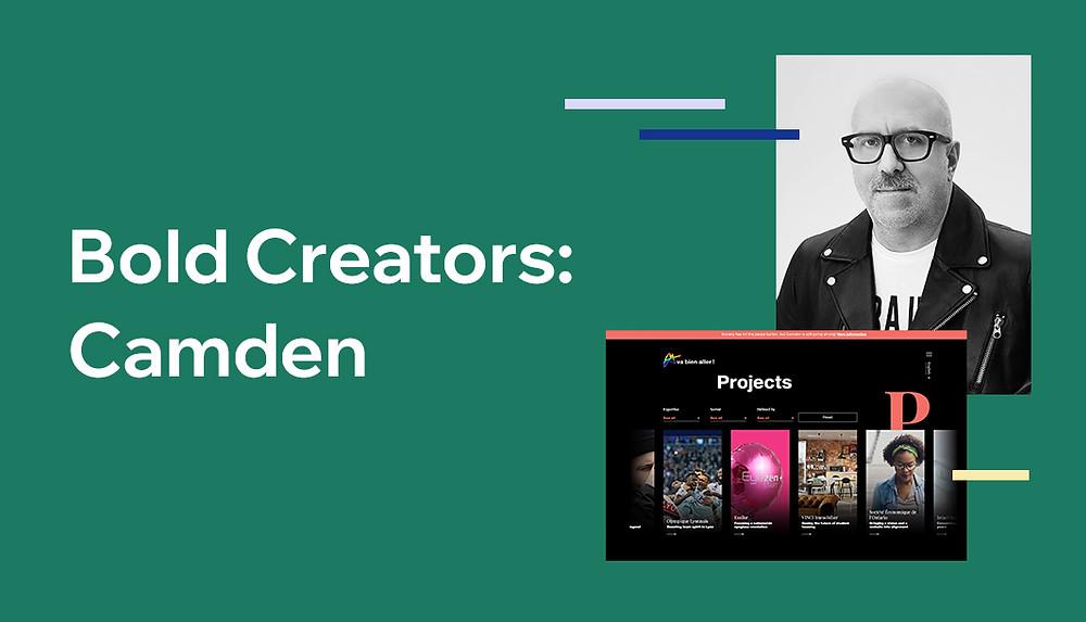 Bold Creators: Camden