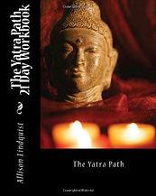 Allison Lindquist, The Yatra Path Workbook, 21 Day Transformation, Yoga Guide
