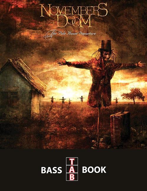 Novembers Doom - The Pale Haunt Departure Bass Tab Book