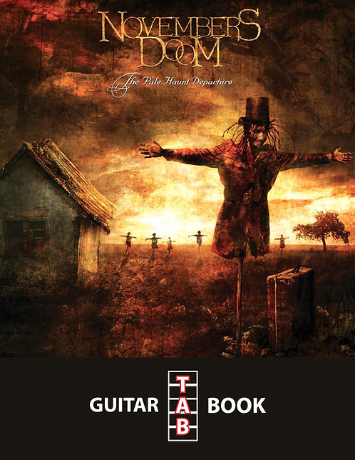 Novembers Doom - The Pale Haunt Departure Guitar Tab Book