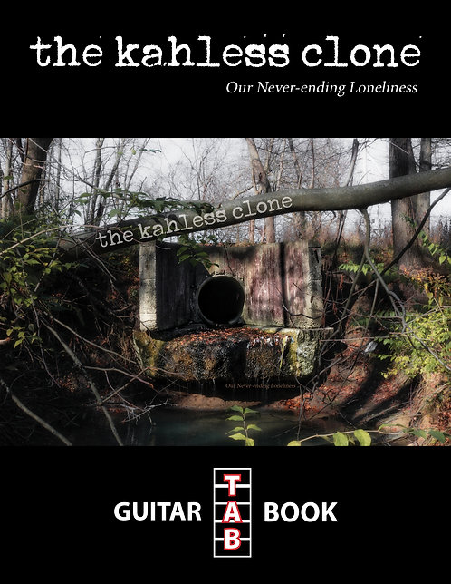 The Kahless Clone - Our Never-ending Loneliness Guitar Tab Book