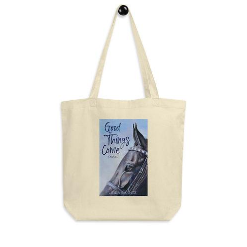 Good Things Come – Eco Tote Bag