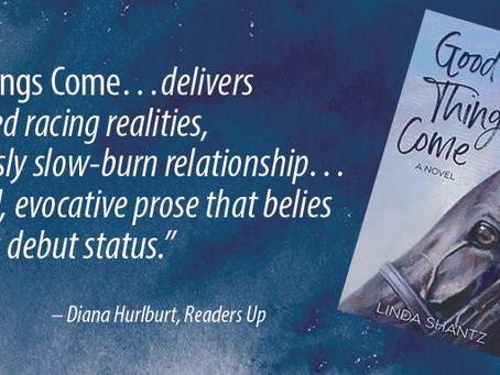 """""""Good Things Come,"""" A Canadian Horse Racing Novel"""