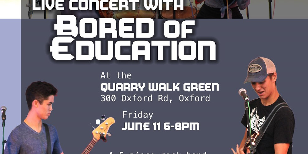 Concert on the Green: Bored of Education