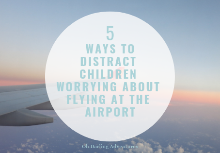 How to Distract Children at the Airport