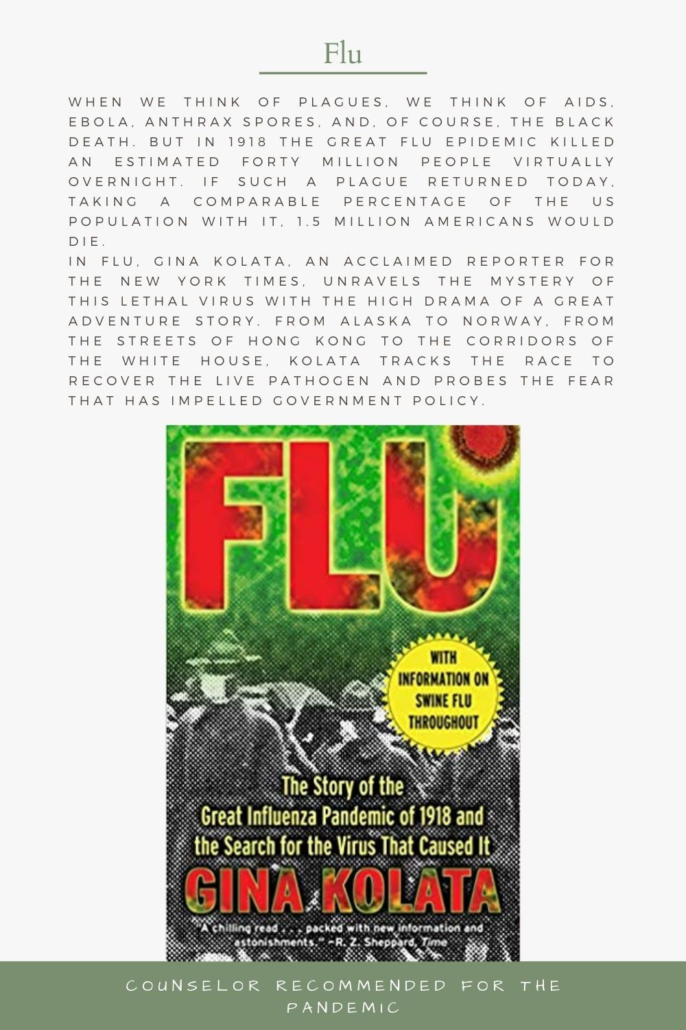 The Story of the Great Influenza Pandemic of 1918 and the Search for the Virus That Caused It