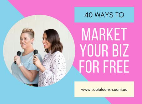 40 Ways to Market Your Biz for FREE