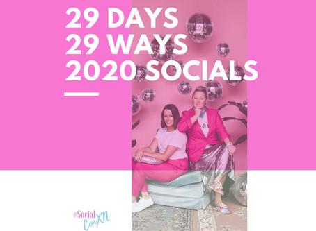 29 Days 29 Ways to get kicking some Social goals!