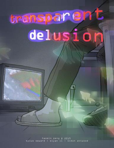 Transparent Delusion