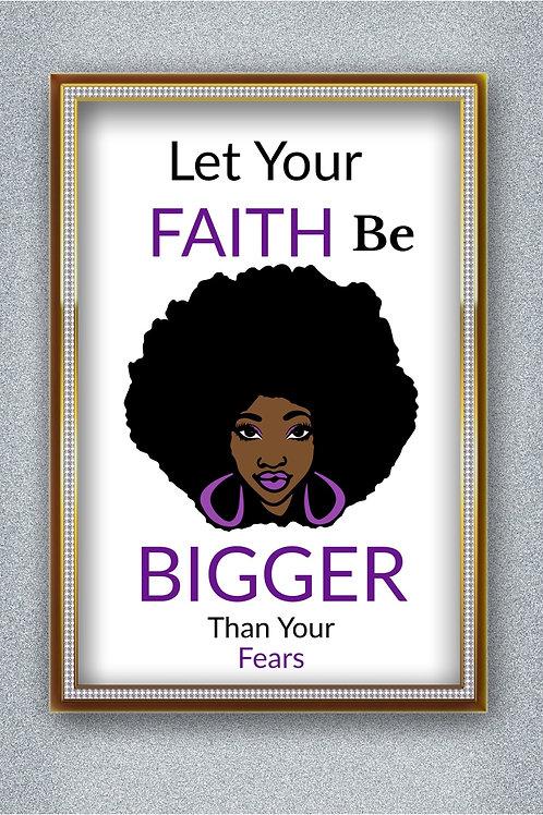 Let Your Faith Wall Print