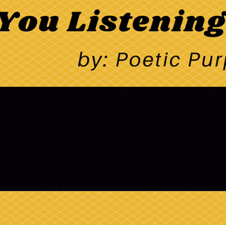 Are You Listening>