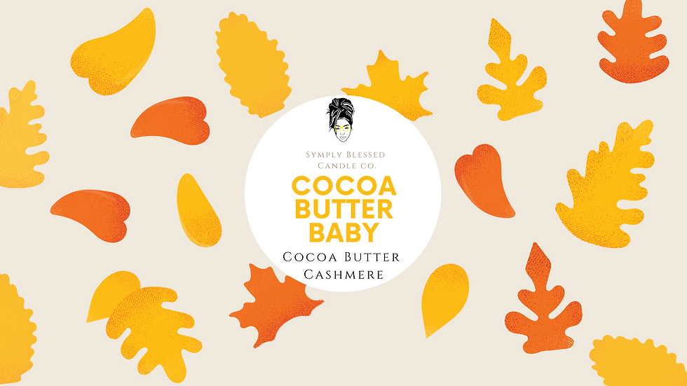 Cocoa Butter Baby