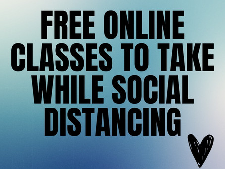 Free Online Classes to Take While Social Distancing