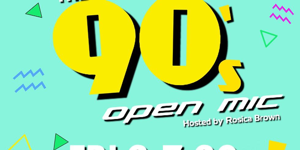 90's Open Mic Night