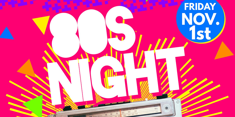 First Friday Open Mic- 80's Night