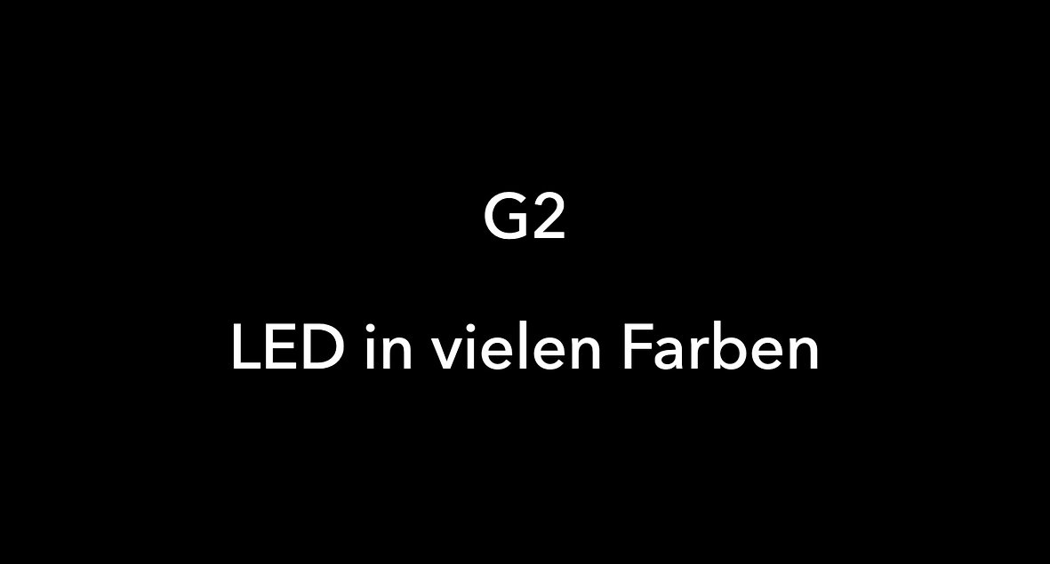 G2 LED Farbauswahl