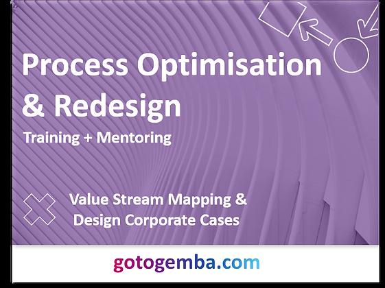 Process Optimisation & Redesign Online Training & Mentoring
