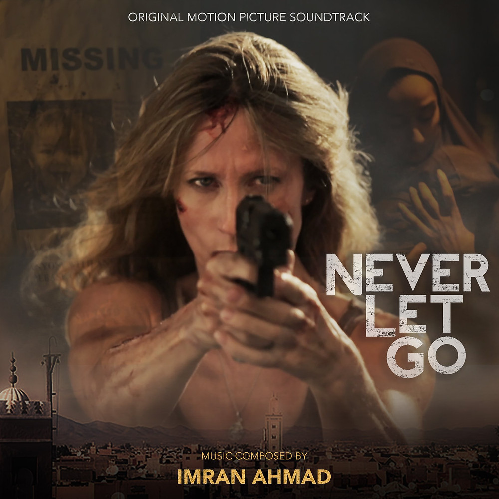 Soundtrack by Imran Ahmad - film Never Let Go