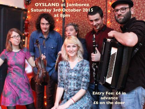 3rd October 2015 (Saturday) at Jamboree with Oysland
