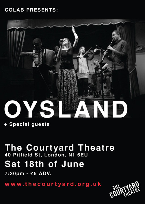 Sat 18th June - Oysland at The Courtyard Theatre, London