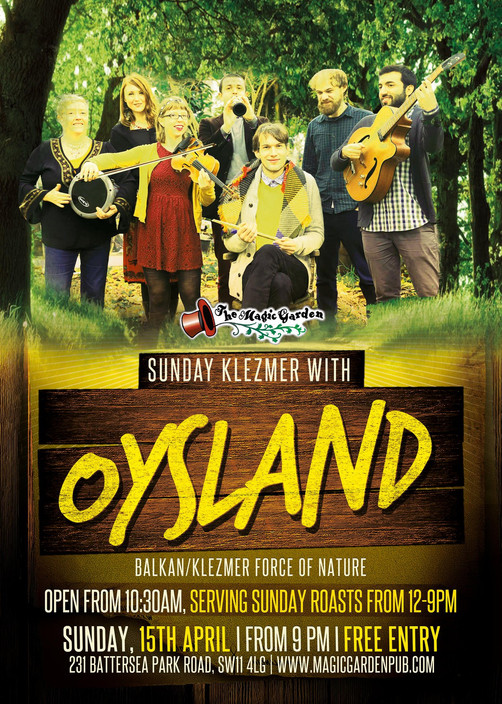 OYSLAND at The Magic Garden on Sunday 15th April 2018