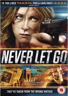 British independent action film 'Never Let Go' in the UK cinemas and on DVD - October 2016