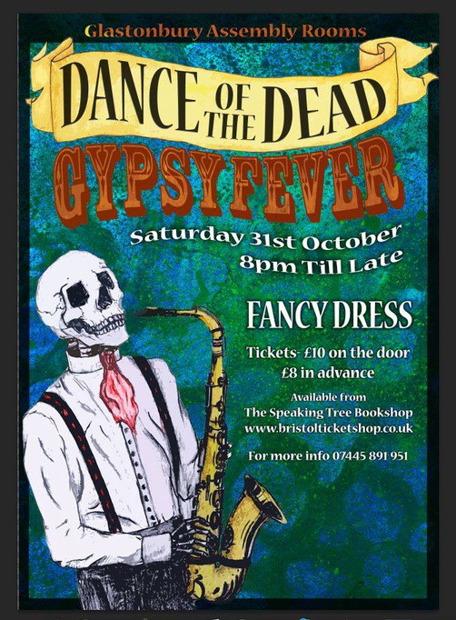 31st October 2015 (Saturday) at Glastonbury Assembly Rooms with Gypsy Fever - HALLOWEEN PARTY