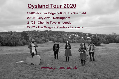 North England Tour with OYSLAND