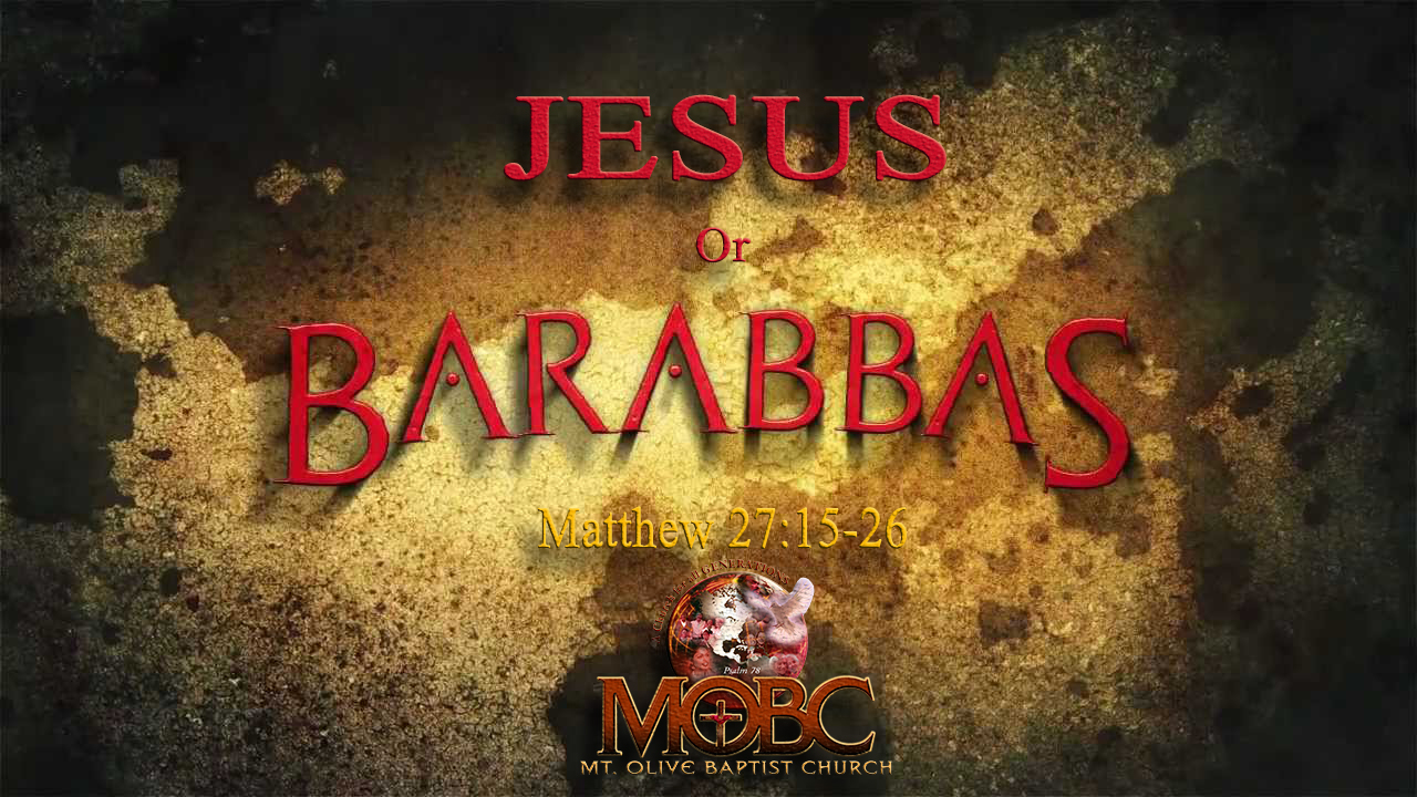 Jesus or Barabbas