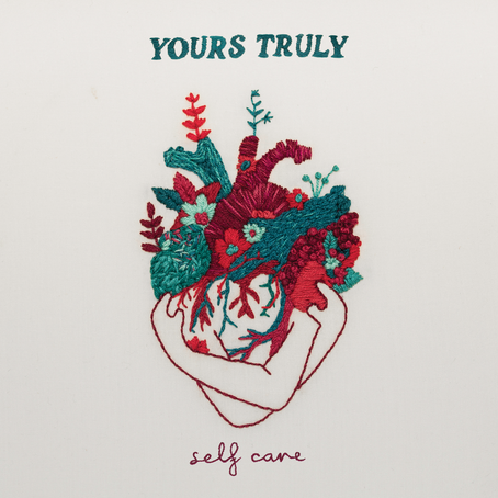 ALBUM REVIEW: Self Care (YOURS TRULY)