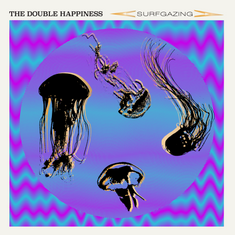 ALBUM REVIEW: Surfgazing (THE DOUBLE HAPPINESS)