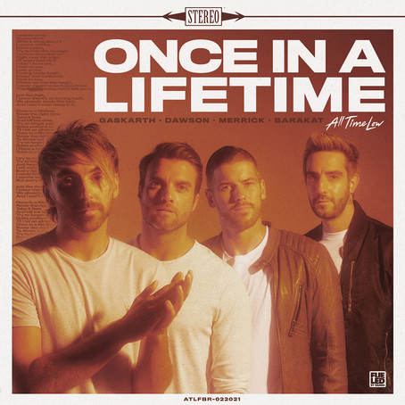 SINGLE REVIEW: Once In A Lifetime (ALL TIME LOW)