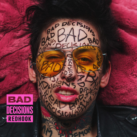 SINGLE REVIEW: Bad Decisions (REDHOOK)