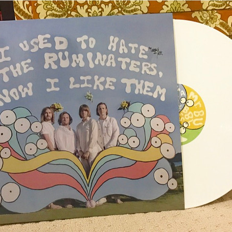 "VINYL REVIEW: ""I Used to Hate The Ruminaters, Now I Like Them"" (THE RUMINATERS)"