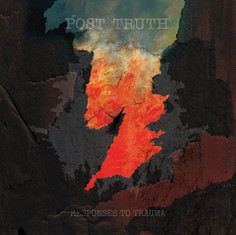 ALBUM REVIEW: Responses to Trauma (POST TRUTH)