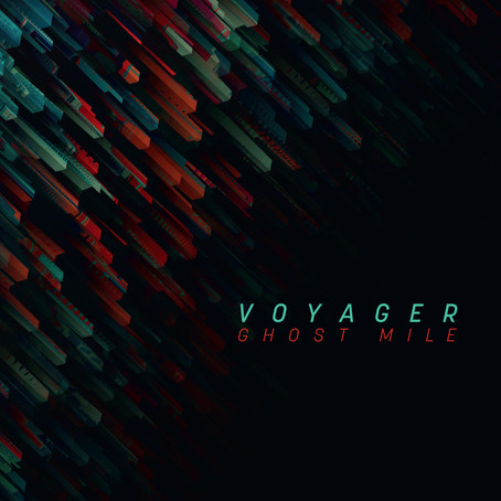 """NEW ALBUM: """"Ghost Mile"""" (VOYAGER)"""