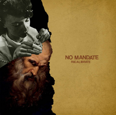 ALBUM REVIEW: Recalibrate (NO MANDATE)